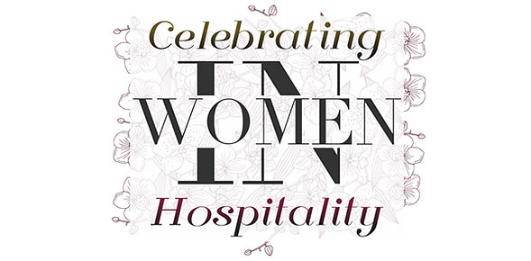 Celebrating women in Hospitality, 'The Future & Business of Hospitality'