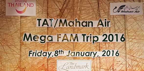TAT – Mahan Air Fam Trip to Thailand 2016