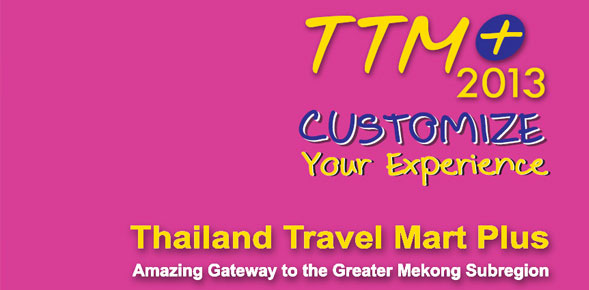 Thailand Travel Mart Plus, 5-7 June 2013, Bangkok, Thailand